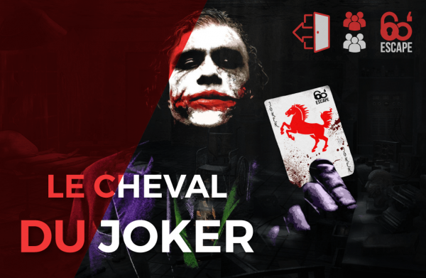 Le cheval du Joker- escape room