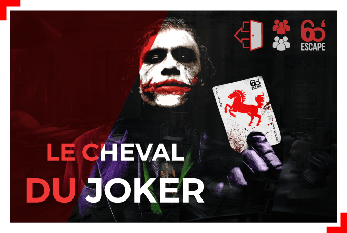 Le cheval du joker - 60 Minutes Escape Game Paris