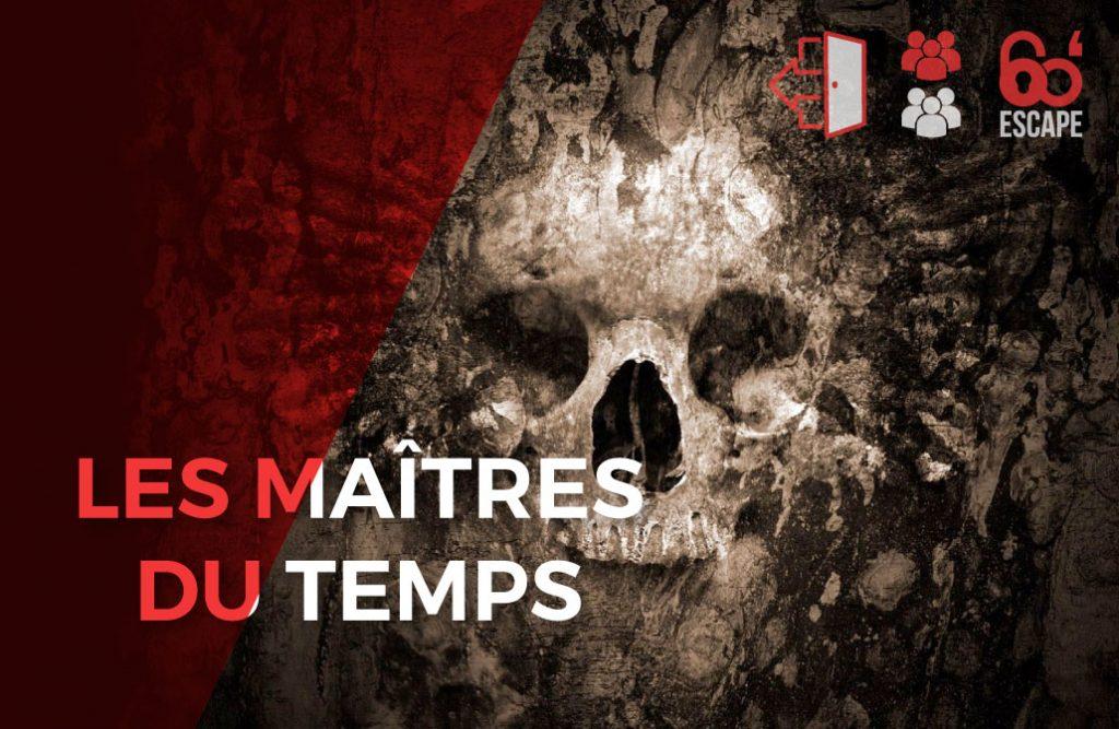 Les maîtres du temps - 60 Minutes Escape Game Paris