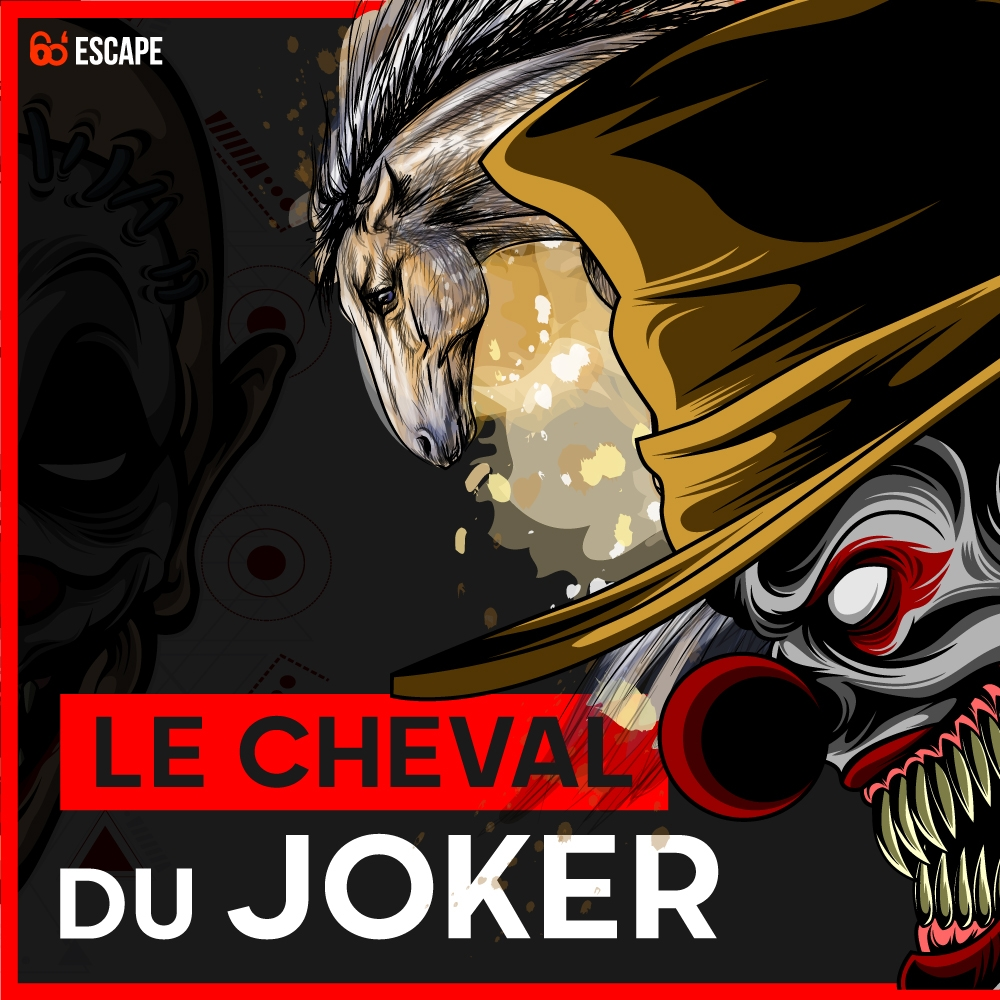 Le cheval du joker Escape Game Paris